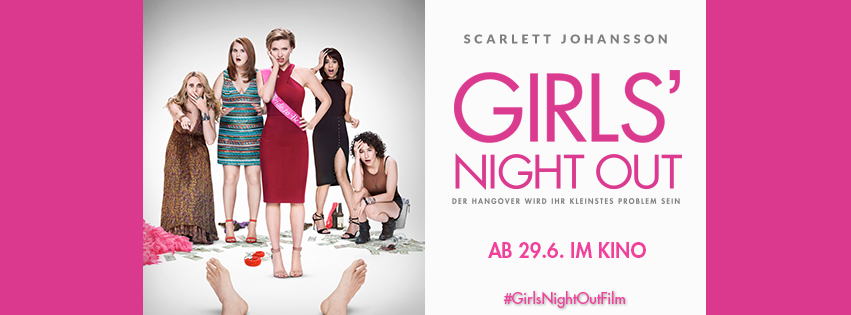 GIRLS' NIGHT OUT ab 29.6.
